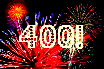 WOW! 400 Followers...Amazing!
